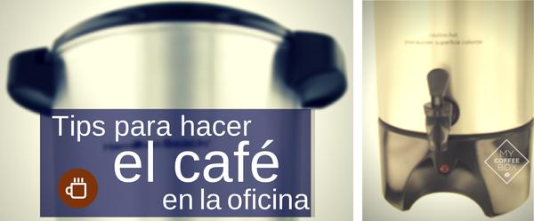 como hacer cafe para oficinas