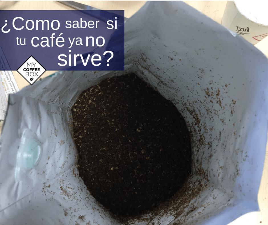 como saber si tu cafe ya no sirve